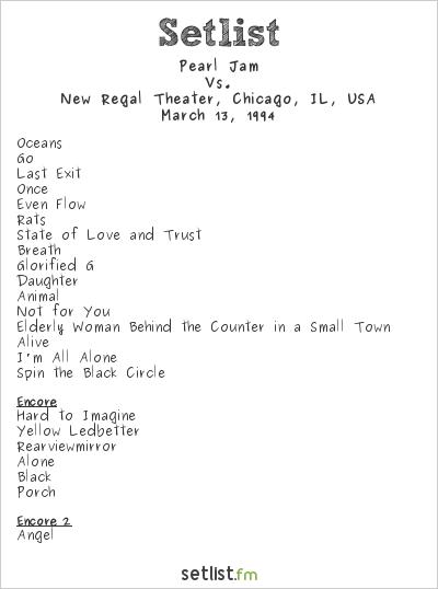 Pearl Jam Setlist New Regal Theater, Chicago, IL, USA 1994, Vs.