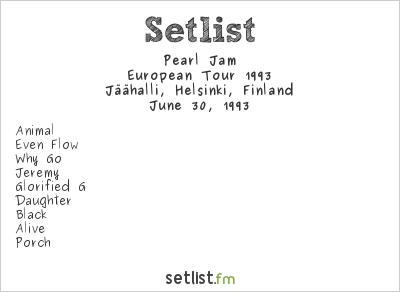 Pearl Jam Setlist Jäähalli, Helsinki, Finland, European Tour 1993