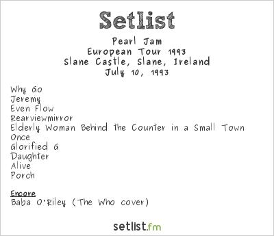 Pearl Jam Setlist Slane Festival 1993, European Tour 1993