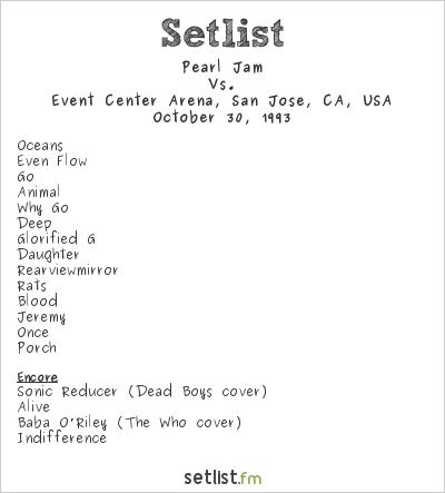 Pearl Jam Setlist Event Center Arena, San Jose, CA, USA 1993, Vs.