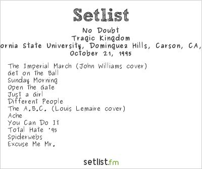 No Doubt at California State University, Dominguez Hills, Carson, CA, USA Setlist