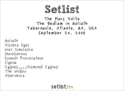The Mars Volta at Tabernacle, Atlanta, GA, USA Setlist