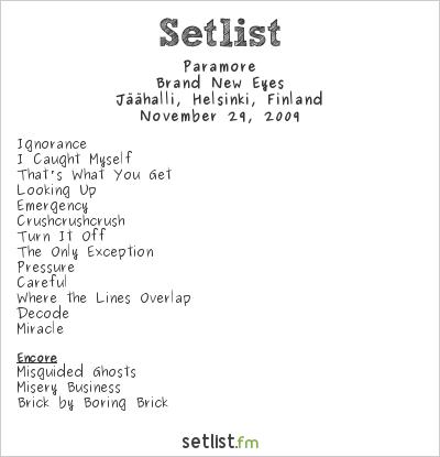Paramore Setlist Jäähalli, Helsinki, Finland 2009, Brand ... Paramore Setlist