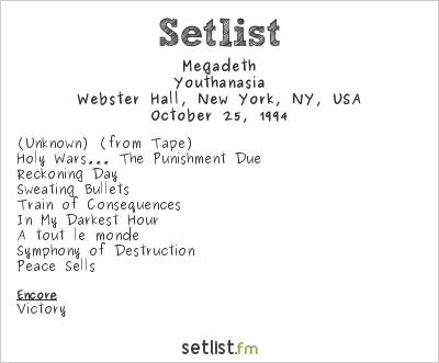 Megadeth Setlist Webster Hall, New York, NY, USA 1994, Youthanasia