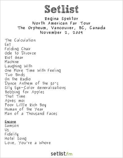 Regina Spektor Setlist Orpheum Theater, Vancouver, BC, Canada 2009, North American Far Tour