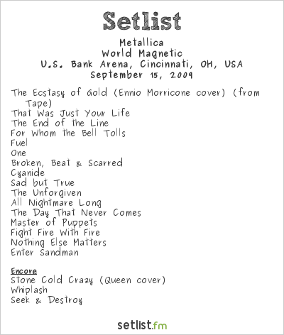 Metallica Setlist US Bank Arena, Cincinnati, OH, USA 2009, World Magnetic