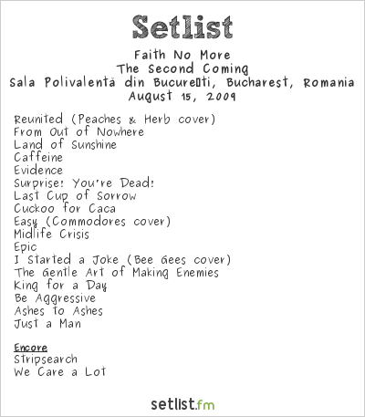 Faith No More Setlist Sala Polivalenta, Bucharest, Romania 2009, The Second Coming
