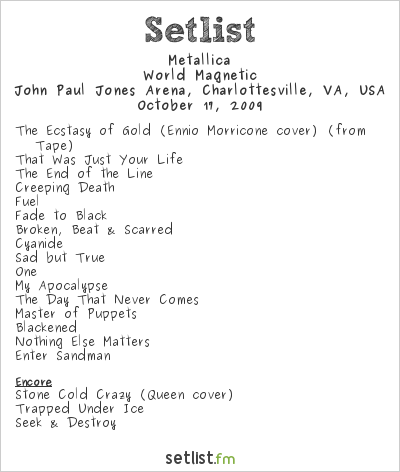 Metallica Setlist John Paul Jones Arena, Charlottesville, VA, USA 2009, World Magnetic