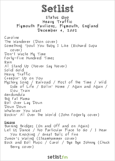 Status Quo Setlist Plymouth Pavilions, Plymouth, England 2002, Heavy Traffic