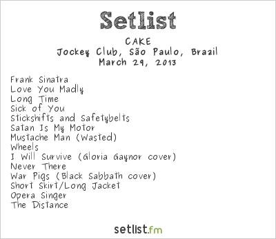CAKE Setlist Lollapalooza  Brazil 2013 2013