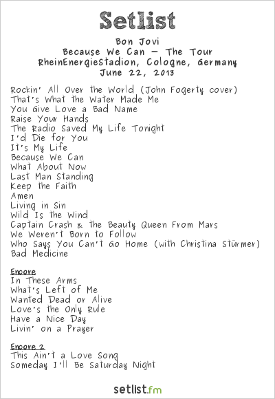 Bon Jovi Setlist RheinEnergieStadion, Cologne, Germany 2013, Because We Can - The Tour