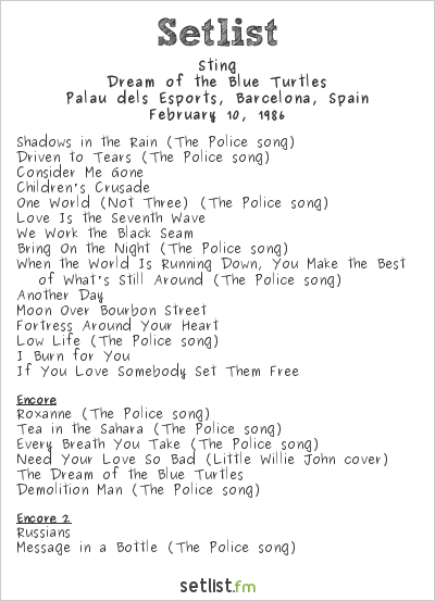 Sting Setlist Palau dels Esports, Barcelona, Spain 1986, Dream of the Blue Turtles