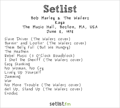 Bob Marley & The Wailers Setlist Boston Music Hall, Boston, MA, USA 1978, Kaya
