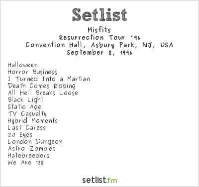 Misfits Setlist WSOU 98.5 FM 10th Anniversary Concert 1996, Resurrection Tour '96