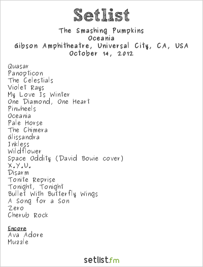 The Smashing Pumpkins Setlist Gibson Amphitheatre, Universal City, CA, USA 2012, Oceania North American Tour
