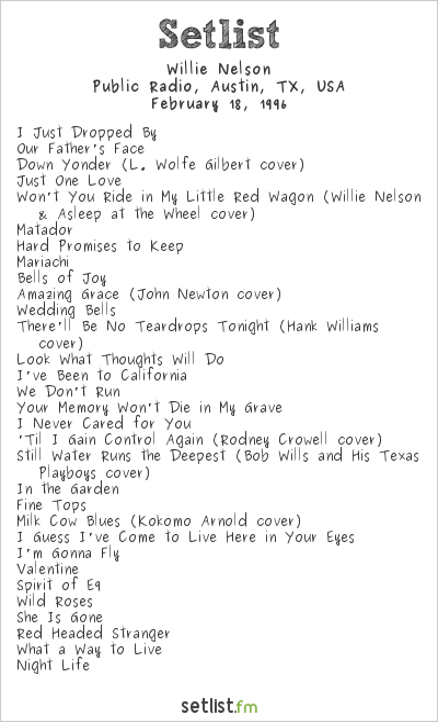 Willie Nelson Setlist Public Radio, Austin, TX, USA 1996