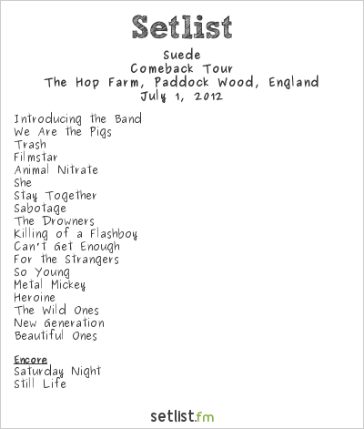 Suede Setlist Hop Farm Music Festival 2012 2012