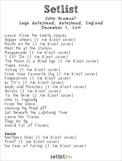 John Bramwell Setlist The Sage, Gateshead, England 2017