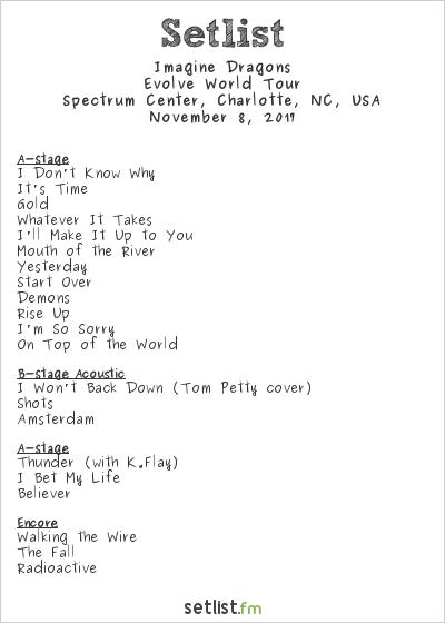 Imagine Dragons Setlist Spectrum Center, Charlotte, NC, USA 2017, Evolve Tour