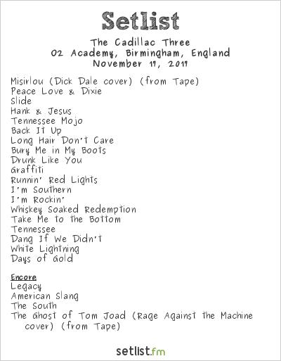 The Cadillac Three Setlist O2 Academy, Birmingham, England 2017