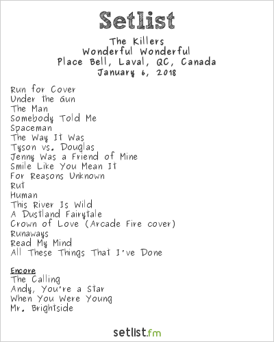 The Killers Setlist Place Bell, Laval, QC, Canada 2018, Wonderful Wonderful