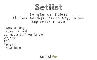 Surfistas del Sistema Setlist El Plaza Condesa, Mexico City, Mexico 2017