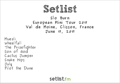 Slo Burn Setlist Hellfest 2017, European Mini Tour 2017