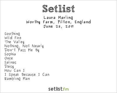 Laura Marling Setlist Glastonbury Festival 2017 2017
