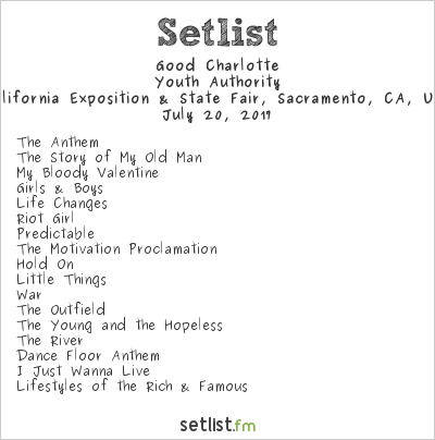 Good Charlotte Setlist California Exposition & State Fair, Sacramento, CA, USA 2017, Youth Authority Tour