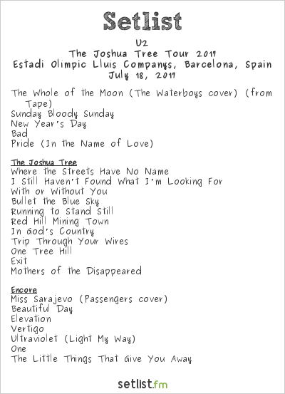 U2 Setlist Estadi Olímpic Lluís Companys, Barcelona, Spain, The Joshua Tree Tour 2017