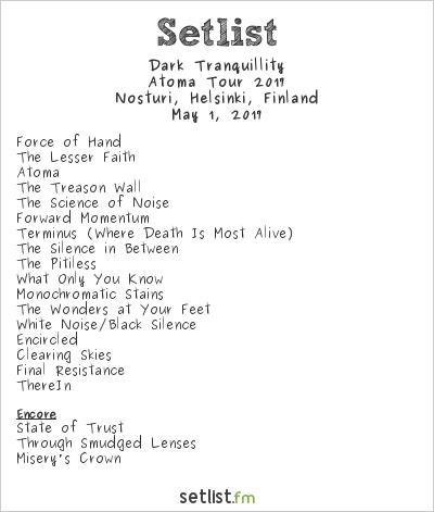 Dark Tranquillity Setlist Nosturi, Helsinki, Finland, Atoma Tour 2017