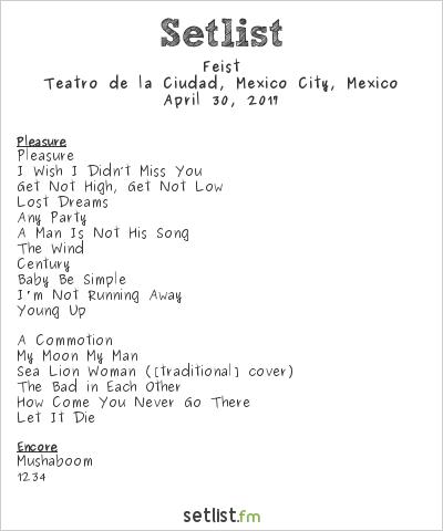 Feist Setlist Teatro de la Ciudad, Mexico City, Mexico 2017