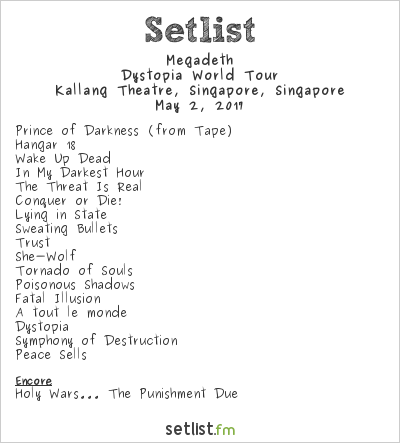 Megadeth Setlist Kallang Theatre, Singapore, Singapore 2017, Dystopia World Tour