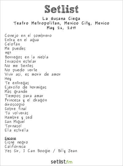 La Gusana Ciega Setlist Teatro Metropólitan, Mexico City, Mexico 2017