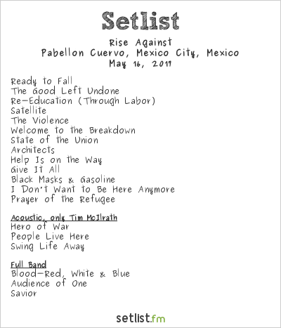 Rise Against Setlist Pabellón Cuervo, Mexico City, Mexico 2017