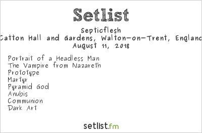 Septicflesh Setlist Bloodstock Open Air 2018 2018