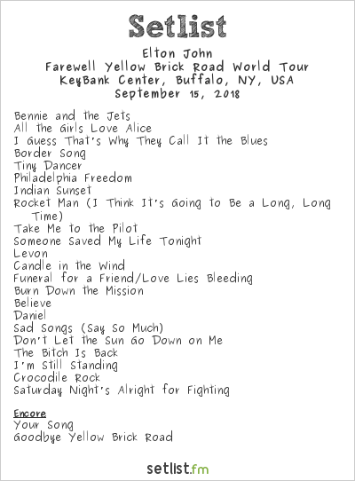 Elton John Setlist KeyBank Center, Buffalo, NY, USA 2018, Farewell Yellow Brick Road World Tour