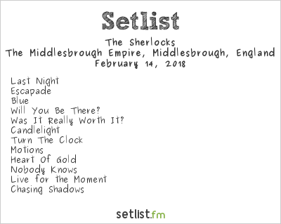 The Sherlocks Setlist The Empire, Middlesbrough, England 2018