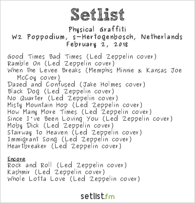 Physical Graffiti Setlist W2 Poppodium, s-Hertogenbosch, Netherlands 2018