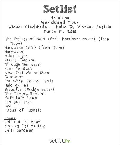 Metallica Setlist Wiener Stadthalle, Vienna, Austria 2018, Worldwired Tour