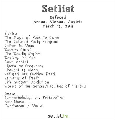 Refused Setlist Arena, Vienna, Austria 2016