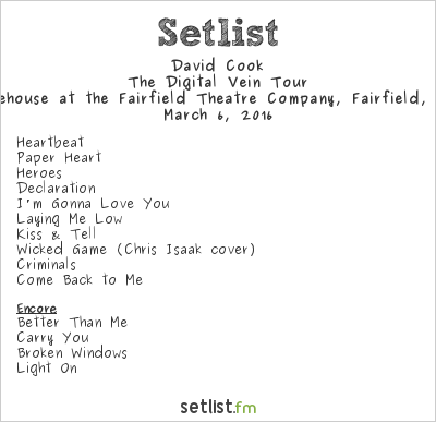 David Cook Setlist The Warehouse, Fairfield, CT, USA 2016