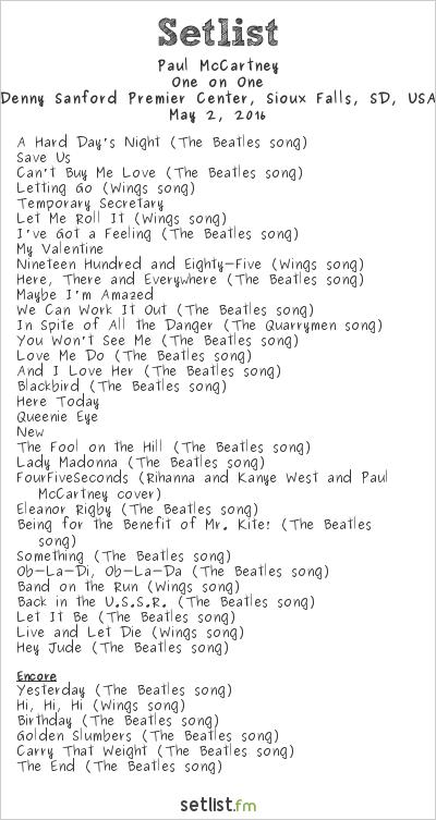 Paul McCartney Setlist Denny Sanford Premier Center, Sioux Falls, SD, USA 2016, One on One