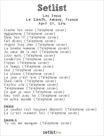 Les Insus-Portables Setlist Le Zénith, Amiens, France 2016
