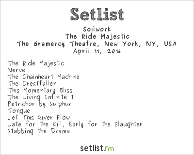 Soilwork Setlist The Gramercy Theatre, New York, NY, USA 2016, The Ride Majestic
