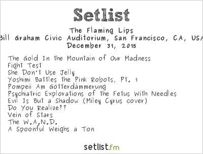 The Flaming Lips Setlist The Big One 2015 2015