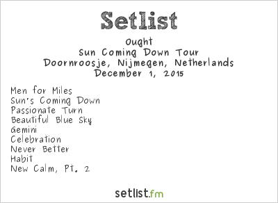 Ought Setlist Doornroosje, Nijmegen, Netherlands 2015