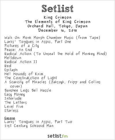 King Crimson Setlist Bunkamura Orchard Hall, Tokyo, Japan 2015, The Elements of King Crimson