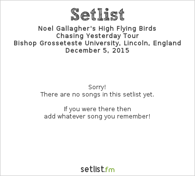 Noel Gallagher Setlist BBC Radio Theatre, London, England 2015