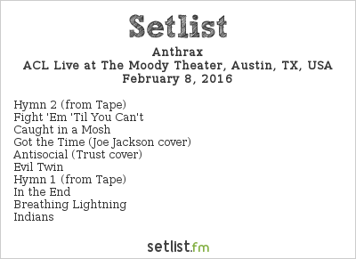 Anthrax Setlist The Moody Theater, Austin, TX, USA 2016